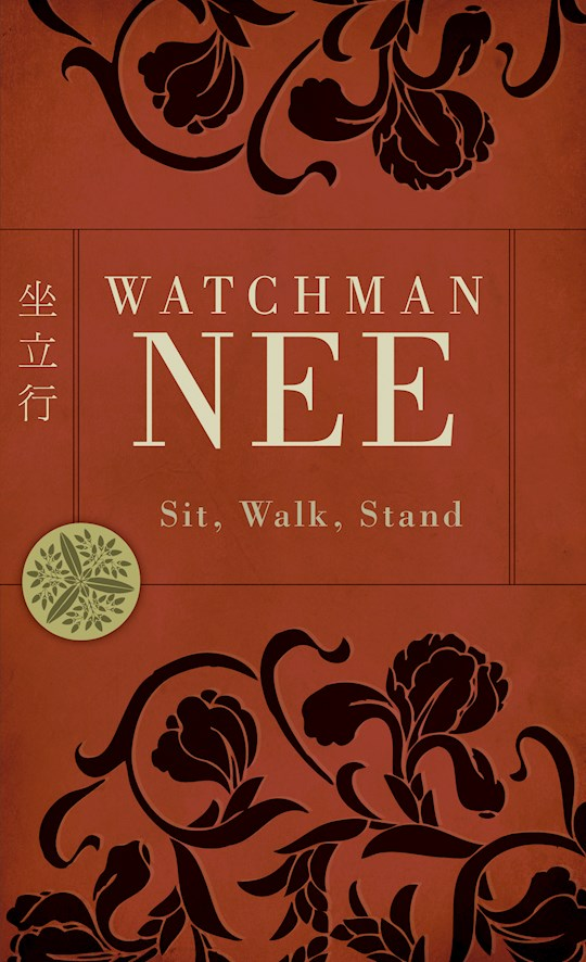 Sit Walk Stand-Mass Market by Watchman Nee | SHOPtheWORD