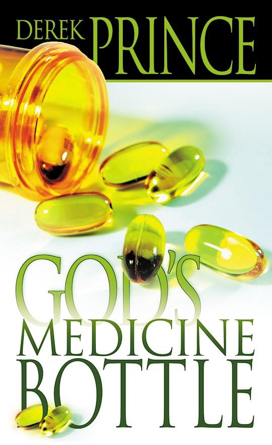 Gods Medicine Bottle by Derek Prince | SHOPtheWORD