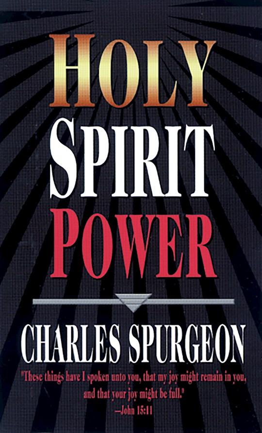 Holy Spirit Power by Charles H Spurgeon | SHOPtheWORD