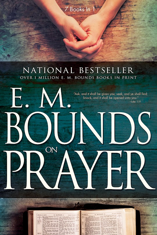 E M Bounds On Prayer (7 In 1 Anthology) by E.M. Bounds | SHOPtheWORD