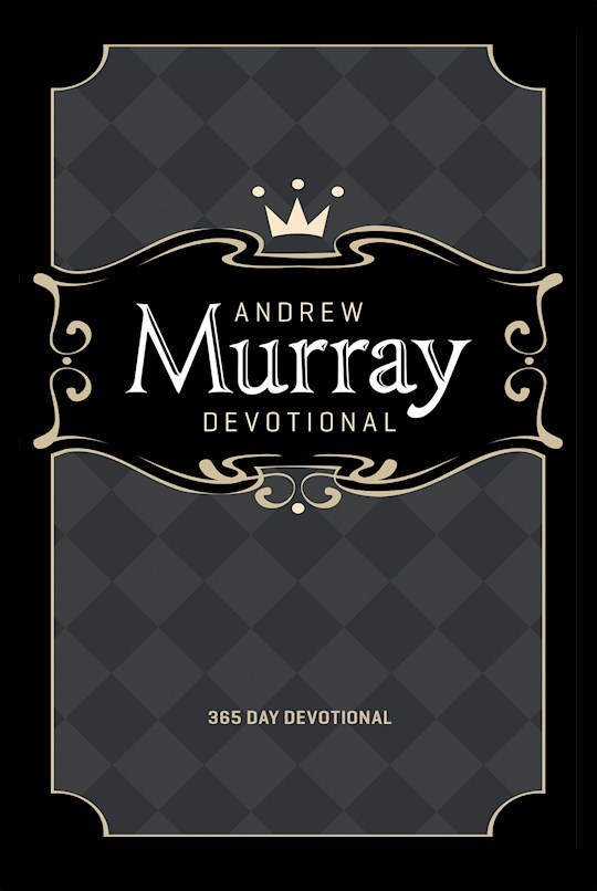 Andrew Murray Devotional (365 Day) by Andrew Murray   SHOPtheWORD