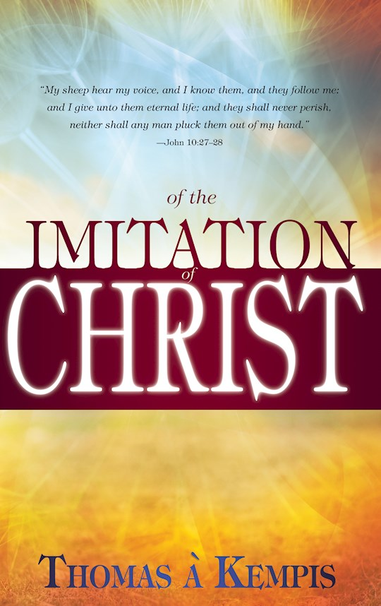 Of The Imitation Of Christ by Thomas A Kempis | SHOPtheWORD