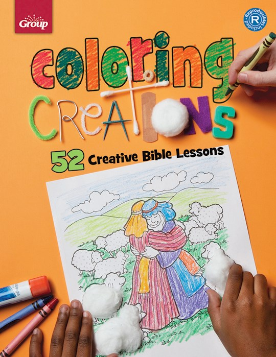 Coloring Creations: 52 Bible Activity Pages by Publishing Group | SHOPtheWORD