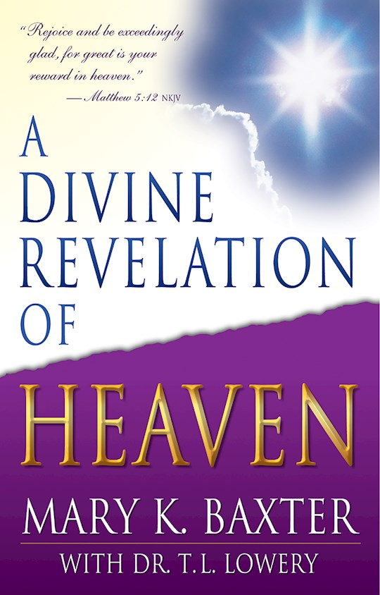 Divine Revelation Of Heaven by Mary Baxter | SHOPtheWORD