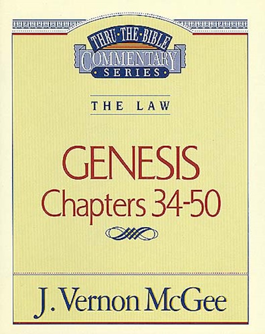 Genesis: Chapters 24-50 (Thru The Bible Commentary) by J. Vernon McGee | SHOPtheWORD