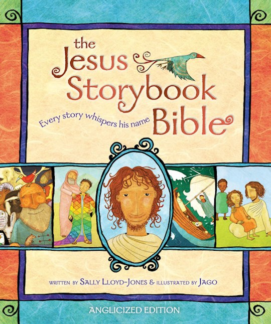 The Jesus Storybook Bible by Sally Lloyd-Jones | SHOPtheWORD