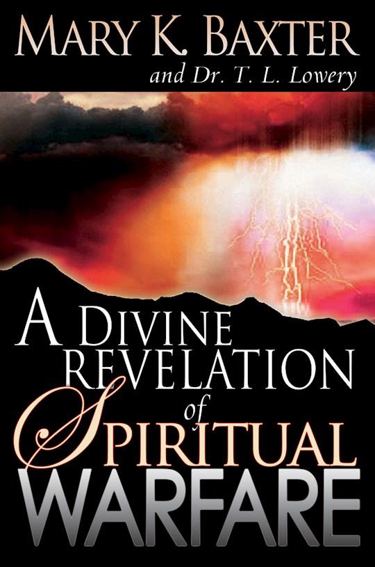 Divine Revelation Of Spiritual Warfare by Mary Baxter | SHOPtheWORD