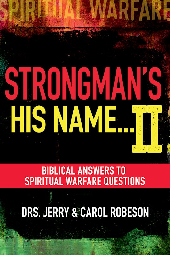 Strongmans His Name...II by Jerry Robeson | SHOPtheWORD