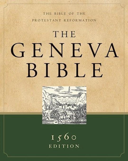 Geneva Bible (1560 Edition)-Hardcover | SHOPtheWORD