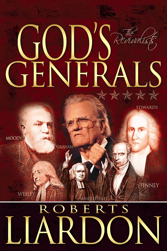 Gods Generals: The Revivalists by Roberts Liardon | SHOPtheWORD