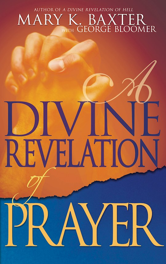 Divine Revelation Of Prayer by Mary Baxter | SHOPtheWORD