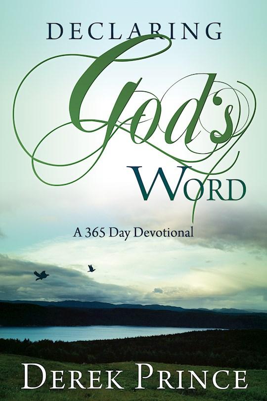 Declaring Gods Word (365 Day Devotional) by Derek Prince | SHOPtheWORD