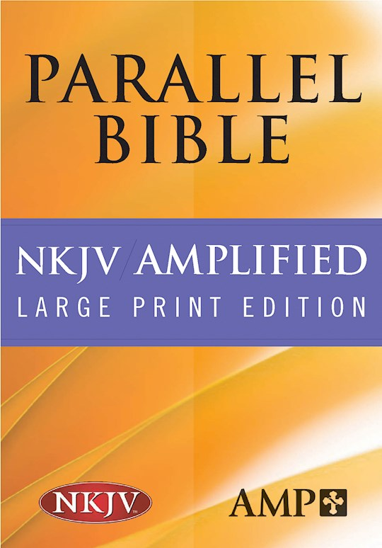 NKJV/Amplified Parallel Bible-Hardcover | SHOPtheWORD
