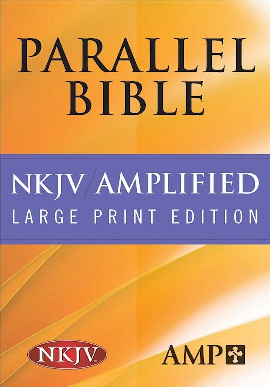 NKJV/Amplified Parallel Bible/Large Print-Black Bonded Leather | SHOPtheWORD
