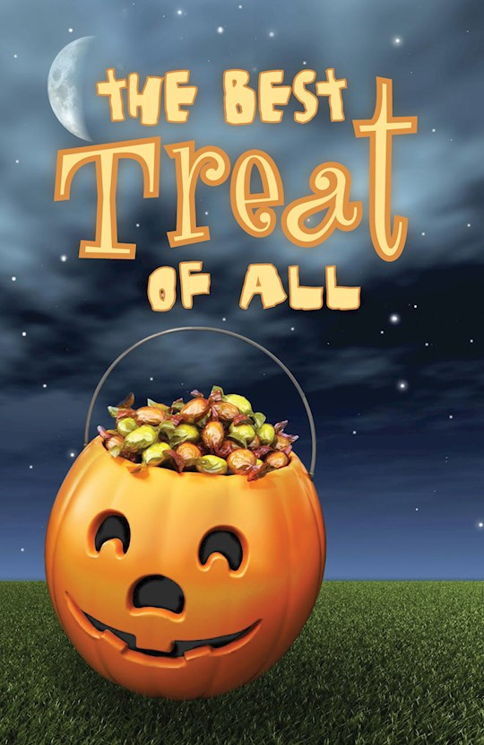 Tract-Halloween: The Best Treat of All (ESV) (Pack Of 25) by News Tracts Good | SHOPtheWORD