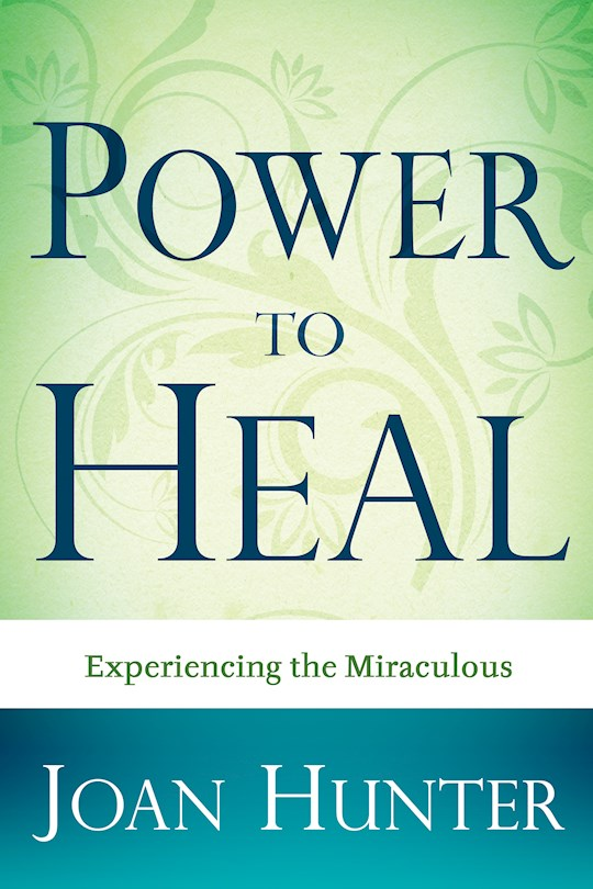 Power To Heal by Joan Hunter | SHOPtheWORD