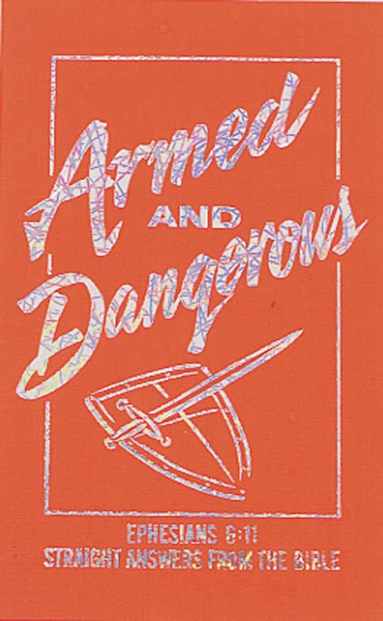 Armed And Dangerous by Ken Abraham | SHOPtheWORD