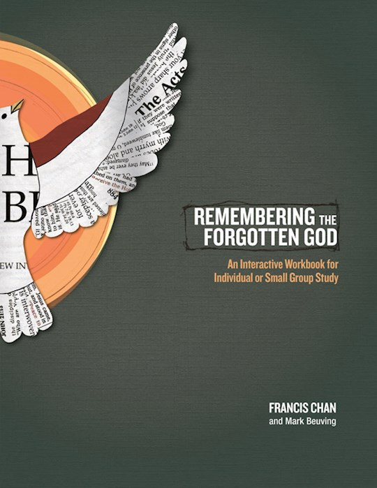 Remembering The Forgotten God Workbook by Francis Chan | SHOPtheWORD