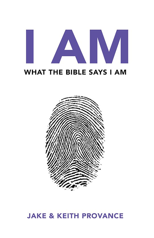 I Am What The Bible Says I Am by J/K Provance   SHOPtheWORD