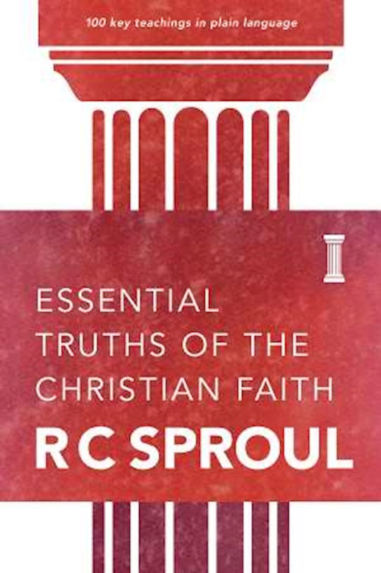 Essential Truths Of The Christian Faith by RC Sproul   SHOPtheWORD