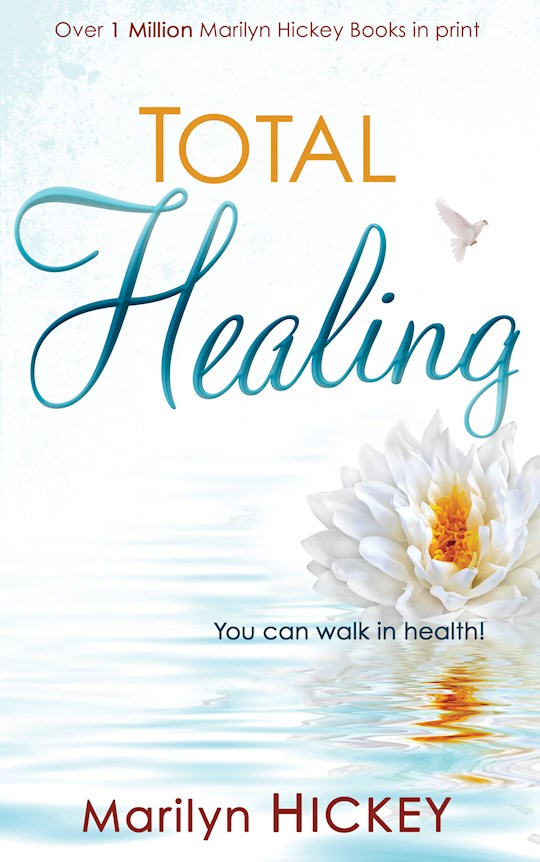 Total Healing by Marilyn Hickey | SHOPtheWORD