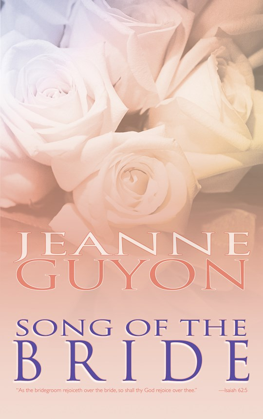 Song Of The Bride by Madame Guyon | SHOPtheWORD