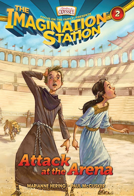 Imagination Station # 2: Attack At The Arena (AIO) by Paul McCusker | SHOPtheWORD