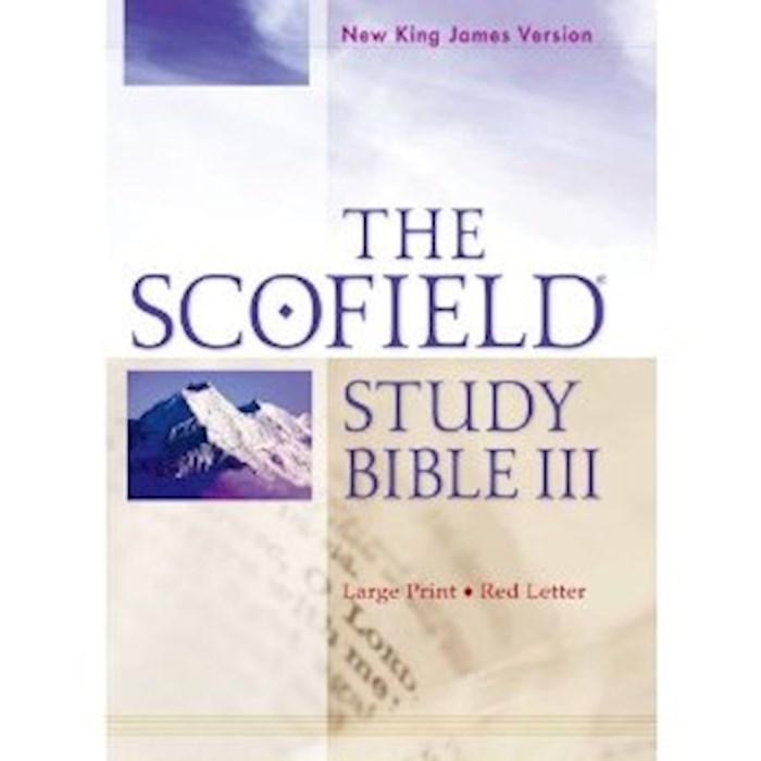 NKJV Scofield Study Bible III/Large Print-Hardcover | SHOPtheWORD
