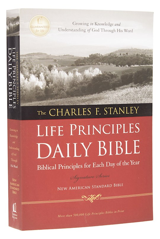 NASB Charles Stanley Life Principles Daily Bible-Softcover | SHOPtheWORD
