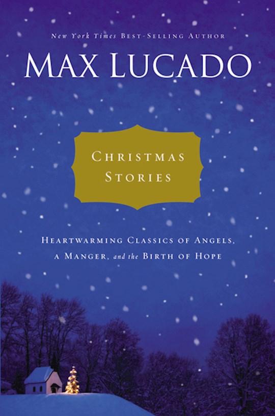 Christmas Stories  by Max Lucado | SHOPtheWORD