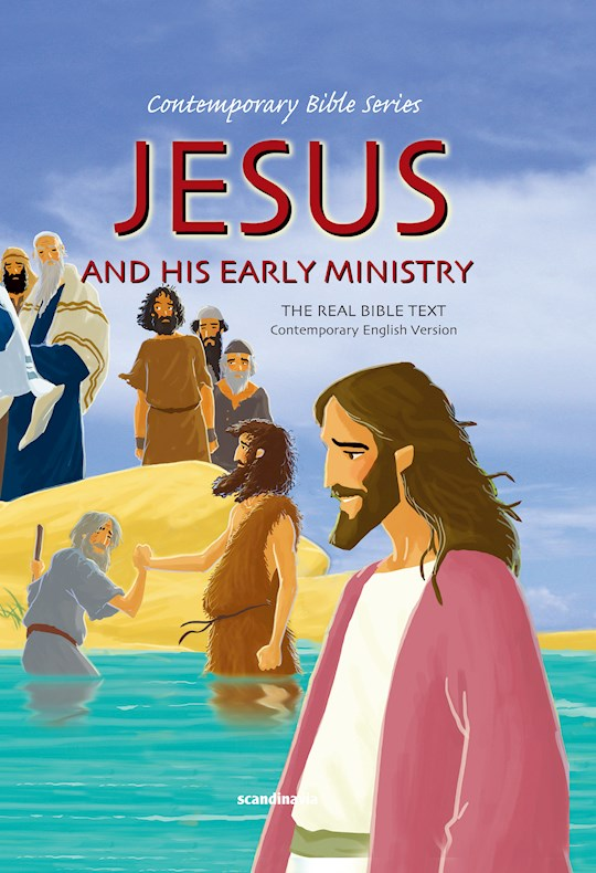 Jesus And His Early Ministry (Contemporary Bible Series) by Ben Alex | SHOPtheWORD