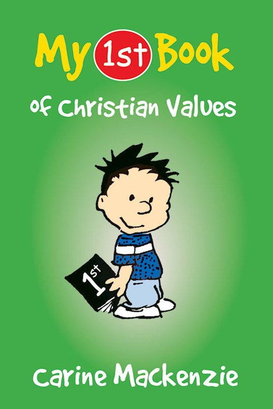 My First Book Of Christian Values by Carine MacKenzie | SHOPtheWORD