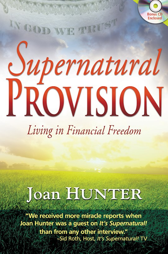 Supernatural Provision w/CD by Joan Hunter | SHOPtheWORD