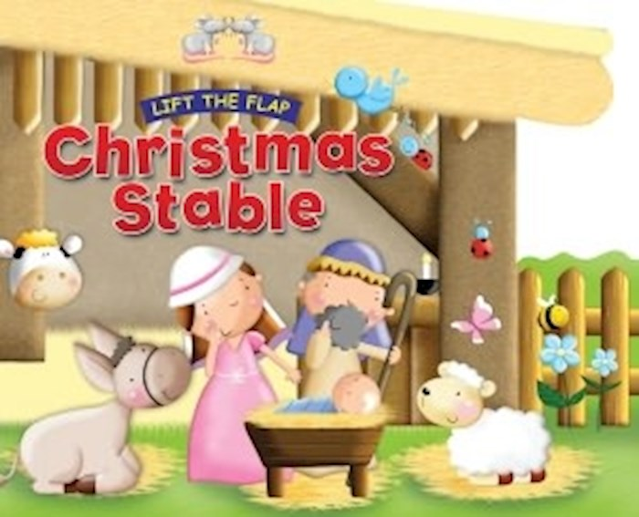 Christmas Stable (Lift The Flap) by Juliet David | SHOPtheWORD