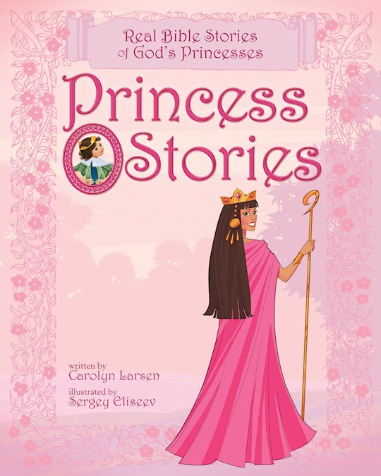 Princess Stories by Carolyn Larsen | SHOPtheWORD