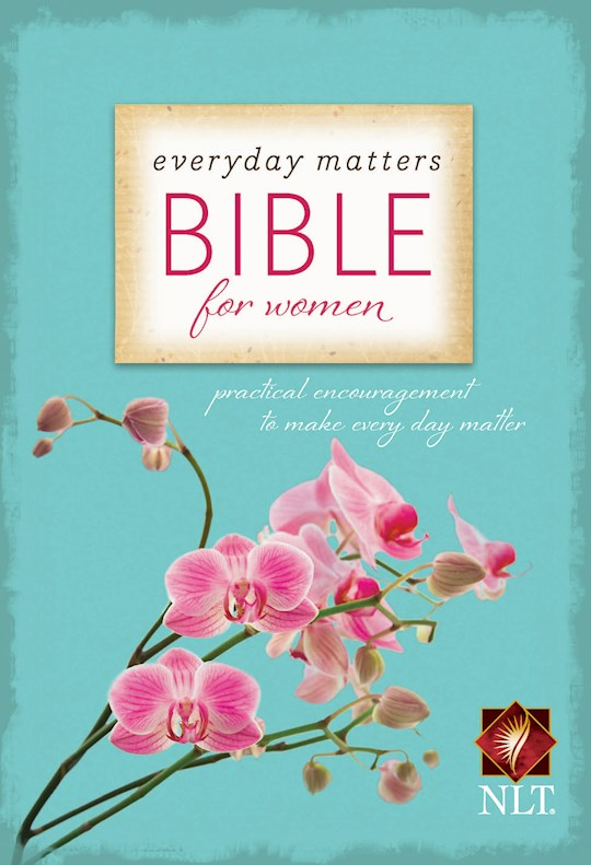 NLT Everyday Matters Bible For Women-Hardcover | SHOPtheWORD