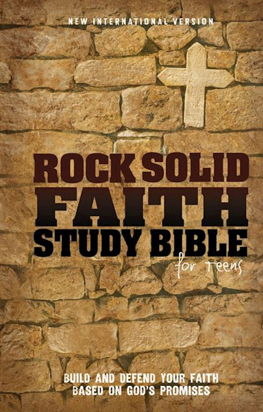 NIV Rock Solid Faith Study Bible/Teens-Hardcover (Not Available-Out Of Print) | SHOPtheWORD