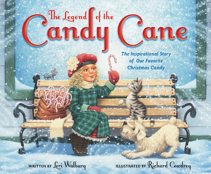 The Legend Of The Candy Cane (Newly Illustrated) by Lori Walburg | SHOPtheWORD