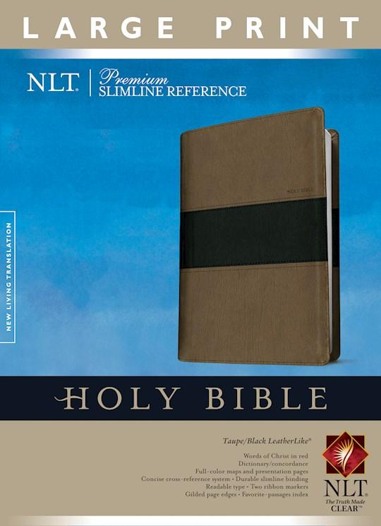 NLT Premium Slimline Reference/Large Print Bible-Taupe/Black TuTone | SHOPtheWORD