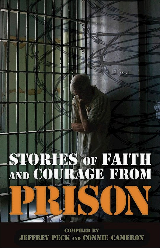 Stories Of Faith And Courage From Prison (Battlefields & Blessings) by Peck/Cameron | SHOPtheWORD