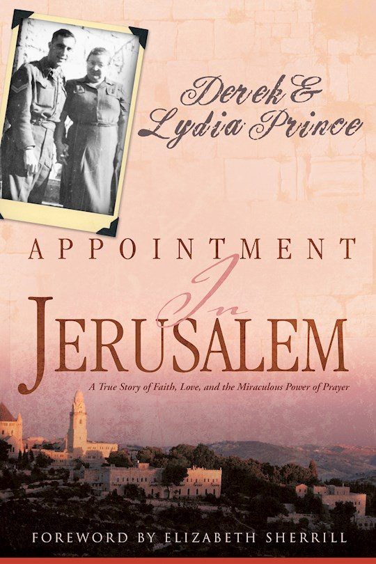 Appointment In Jerusalem by Derek/Lydia Prince | SHOPtheWORD