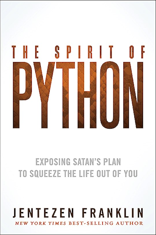 Spirit Of Python by Jentezen Franklin   SHOPtheWORD