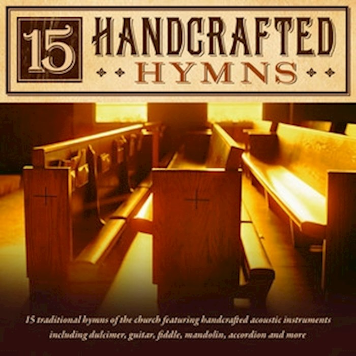 Audio CD-15 Handcrafted Hymns | SHOPtheWORD