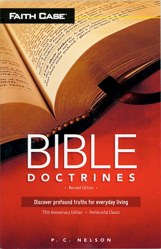 Bible Doctrines (75th Anniversary-Revised Edition) by PC Nelson | SHOPtheWORD