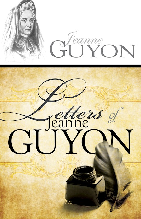 Letters Of Jeanne Guyon by Madame Guyon | SHOPtheWORD