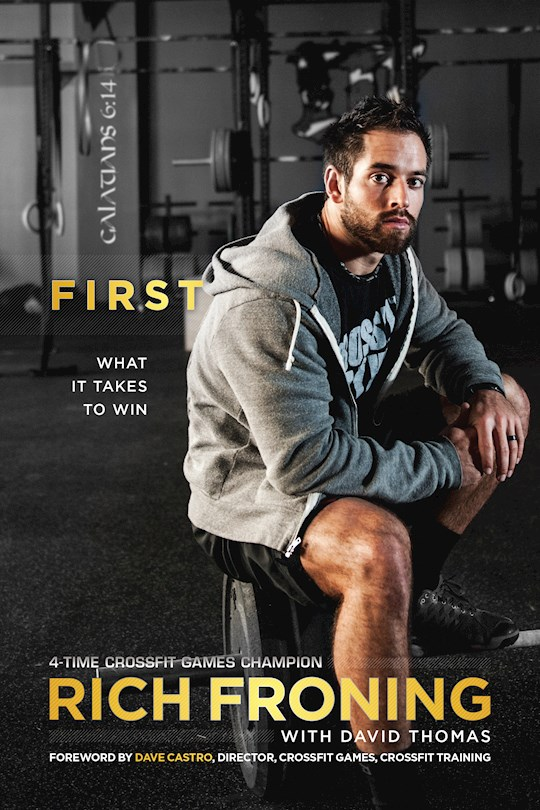 First by Rich Froning | SHOPtheWORD