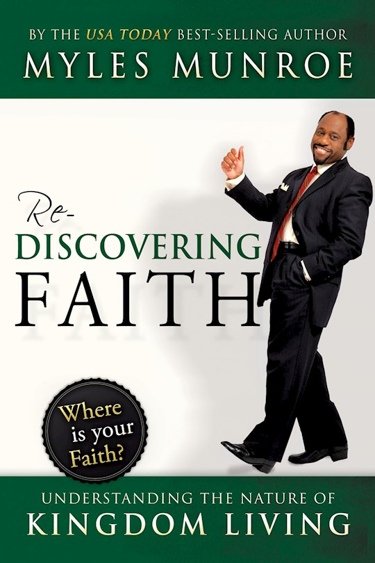 Rediscovering Faith by Myles Munroe | SHOPtheWORD