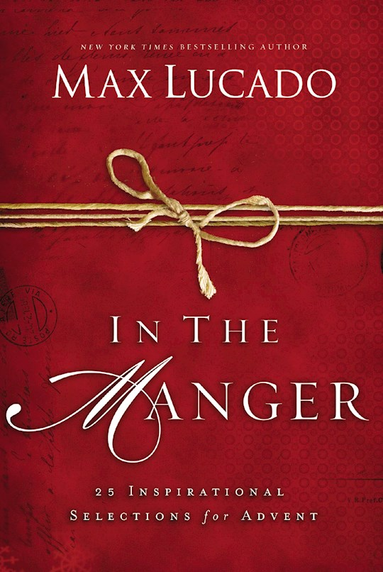 In The Manger by Max Lucado | SHOPtheWORD
