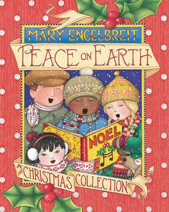 Peace On Earth: A Christmas Collection by Mary Engelbreit | SHOPtheWORD