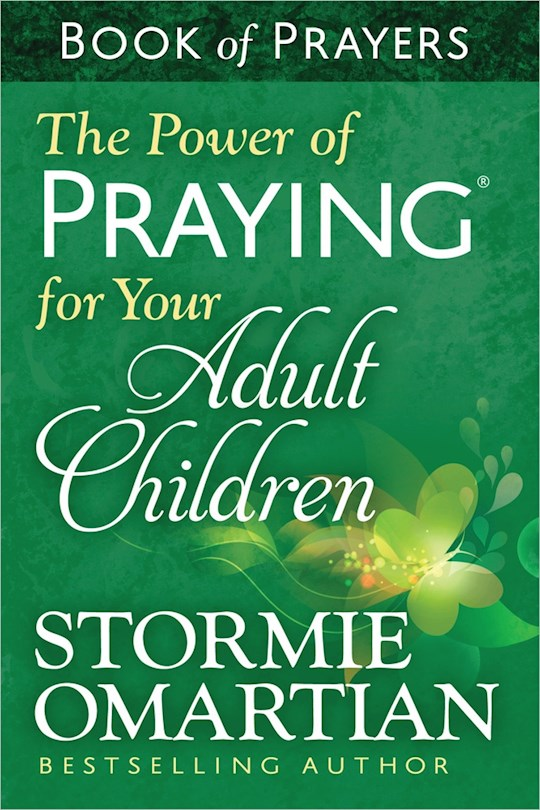 The Power Of Praying For Your Adult Children Book Of Prayers (Update) by Stormie Omartian | SHOPtheWORD